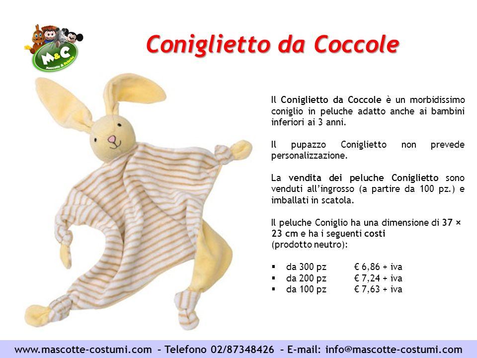 Coniglietto da Coccole www.mascotte-costumi.com – Telefono 02/87348426 – E-mail: info@mascotte-costumi.com Il Coniglietto da Coccole è un morbidissimo