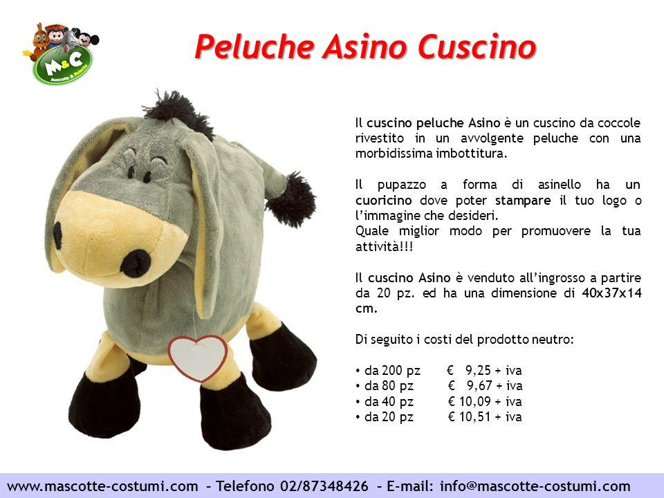 www.mascotte-costumi.com – Telefono 02/87348426 – E-mail: info@mascotte-costumi.com Peluche Asino Cuscino Il cuscino peluche Asino è un cuscino da coc