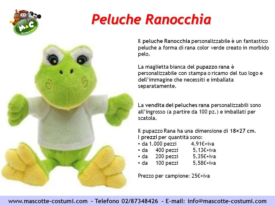 www.mascotte-costumi.com – Telefono 02/87348426 – E-mail: info@mascotte-costumi.com Peluche Ranocchia Il peluche Ranocchia personalizzabile è un fanta