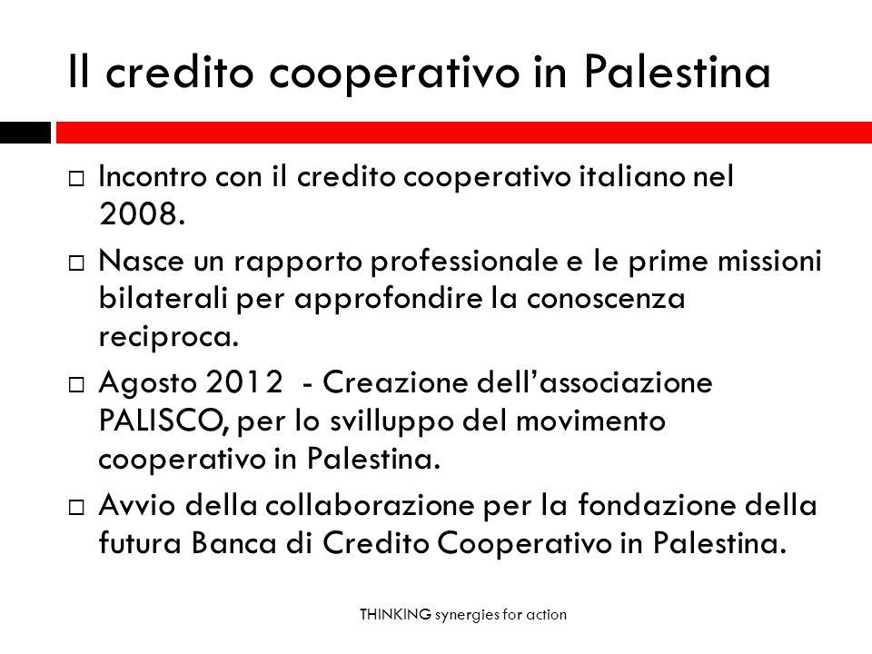 Il credito cooperativo in Palestina Incontro con il credito cooperativo italiano nel 2008. Nasce un rapporto professionale e le prime missioni bilater