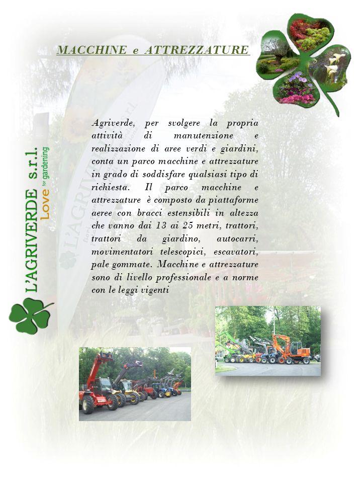 Agriverde, per svolgere la propria attività di manutenzione e realizzazione di aree verdi e giardini, conta un parco macchine e attrezzature in grado di soddisfare qualsiasi tipo di richiesta.