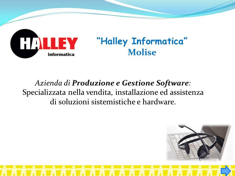 Halley Informatica Molise Azienda di Produzione e Gestione Software: Specializzata nella vendita, installazione ed assistenza di soluzioni sistemistic