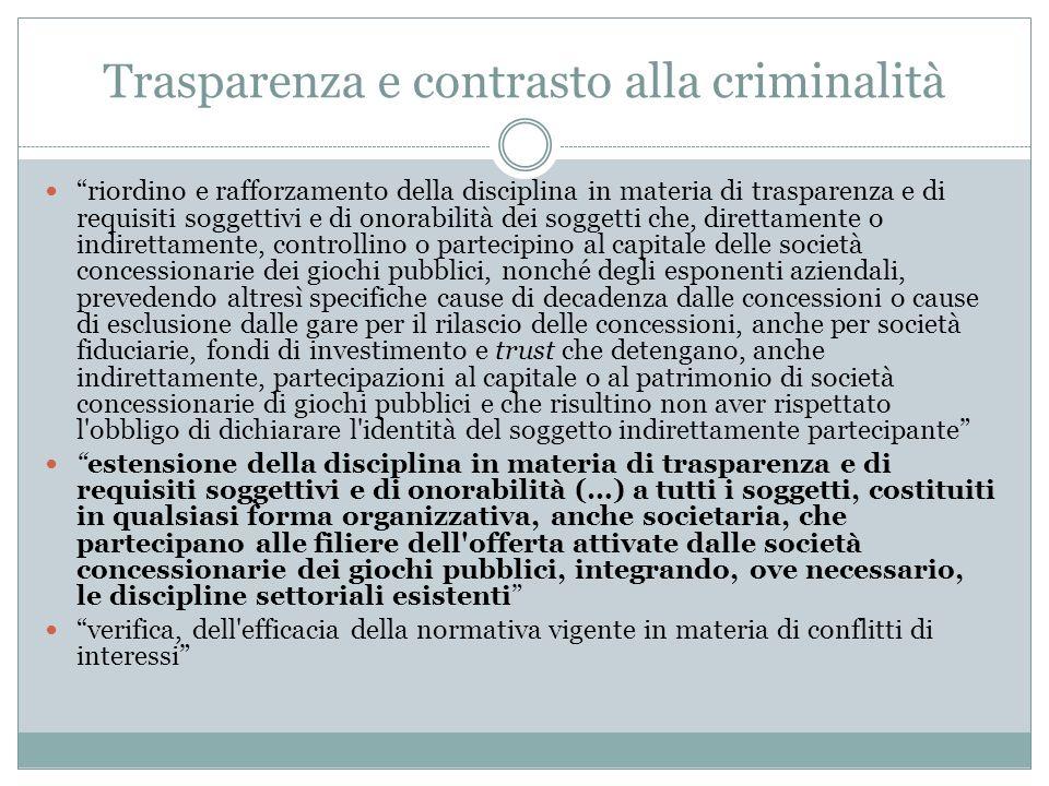 Trasparenza e contrasto alla criminalità riordino e rafforzamento della disciplina in materia di trasparenza e di requisiti soggettivi e di onorabilit