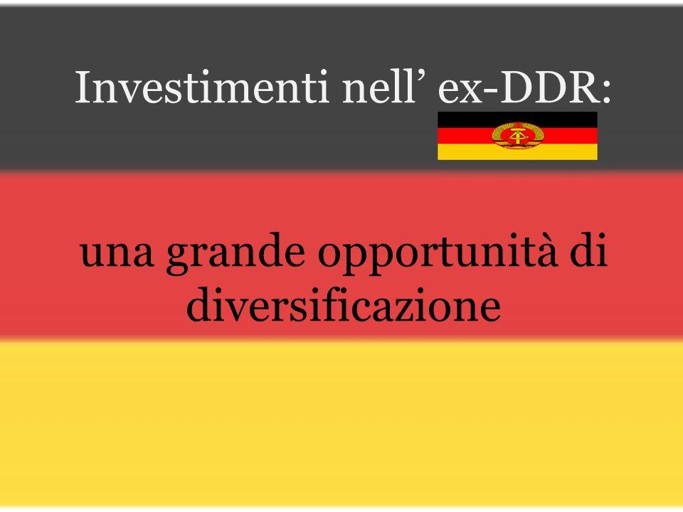 Investimenti nell ex-DDR: una grande opportunità di diversificazione
