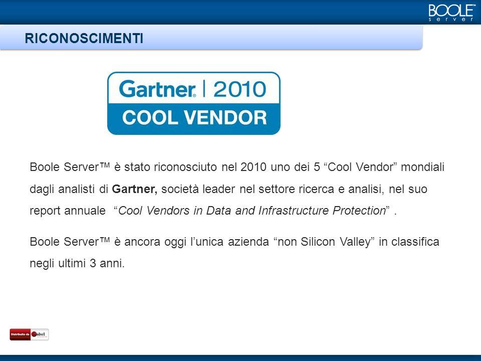 Boole Server è stato riconosciuto nel 2010 uno dei 5 Cool Vendor mondiali dagli analisti di Gartner, società leader nel settore ricerca e analisi, nel suo report annuale Cool Vendors in Data and Infrastructure Protection.