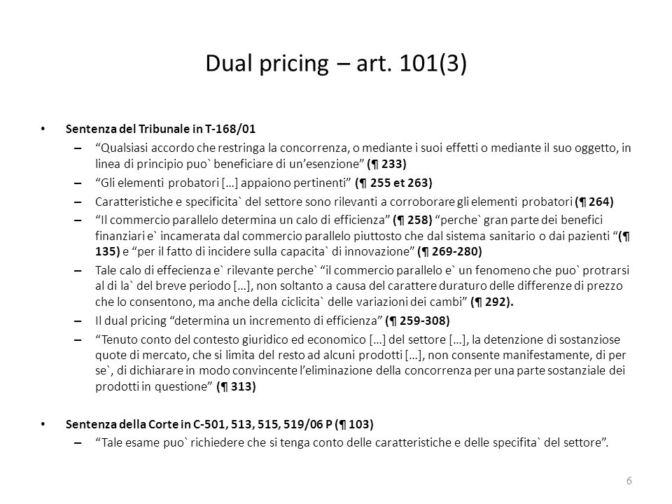 Dual pricing – art.102 Sentenza del Tribunale in T-168/01 – Lart.