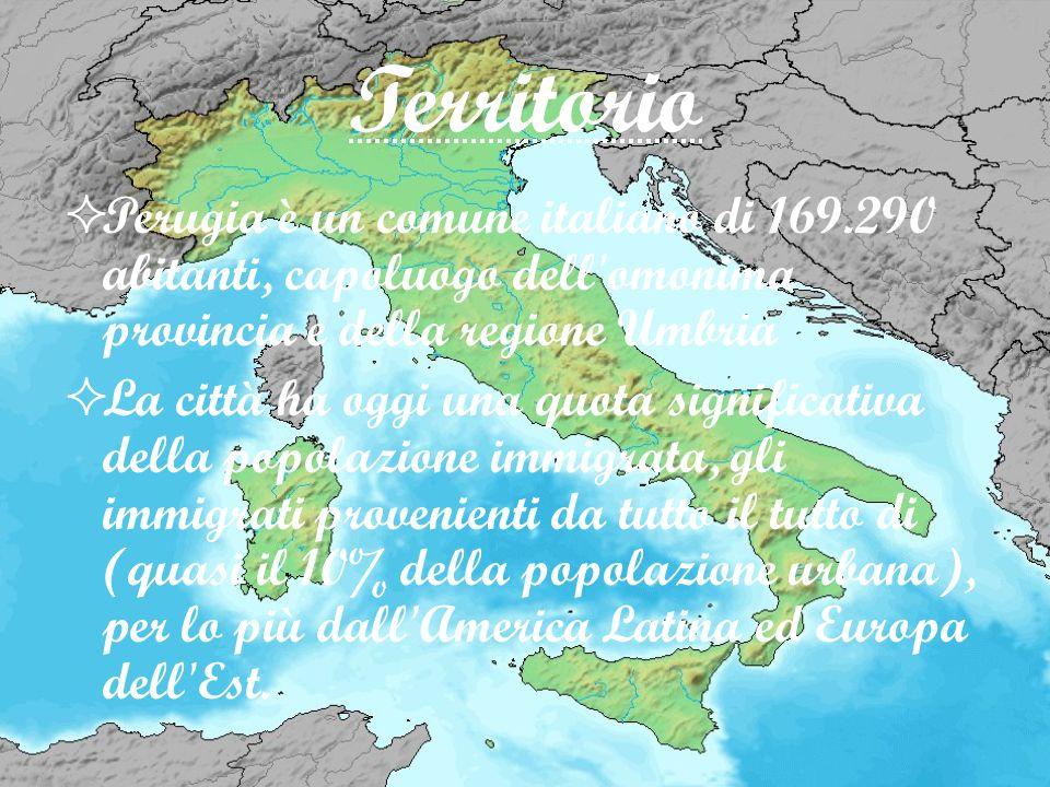 Territorio Perugia è un comune italiano di 169.290 abitanti, capoluogo dell'omonima provincia e della regione Umbria La città ha oggi una quota signif