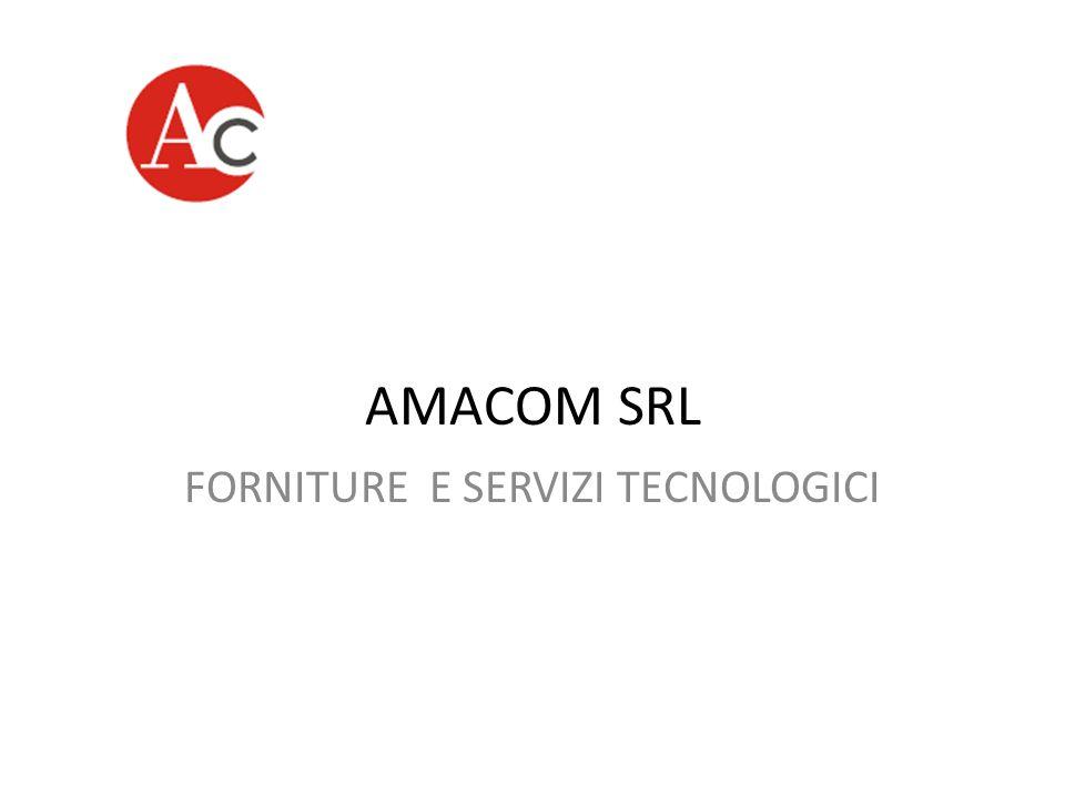 AMACOM SRL FORNITURE E SERVIZI TECNOLOGICI