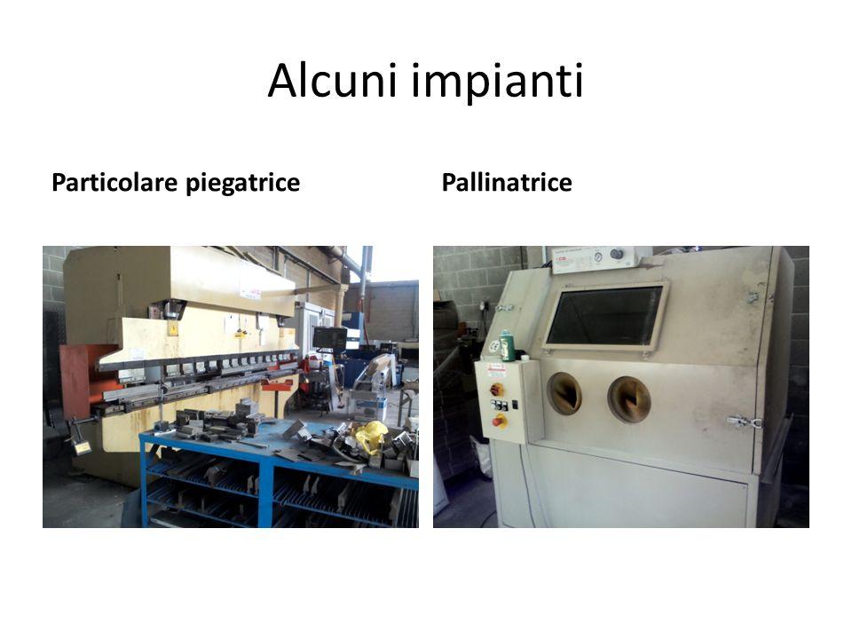 Alcuni impianti Particolare piegatricePallinatrice