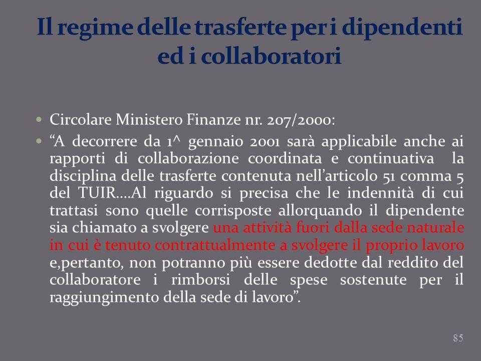 Circolare Ministero Finanze nr. 207/2000: A decorrere da 1^ gennaio 2001 sarà applicabile anche ai rapporti di collaborazione coordinata e continuativ