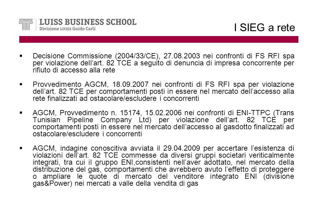 I SIEG a rete Decisione Commissione (2004/33/CE), 27.08.2003 nei confronti di FS RFI spa per violazione dellart.