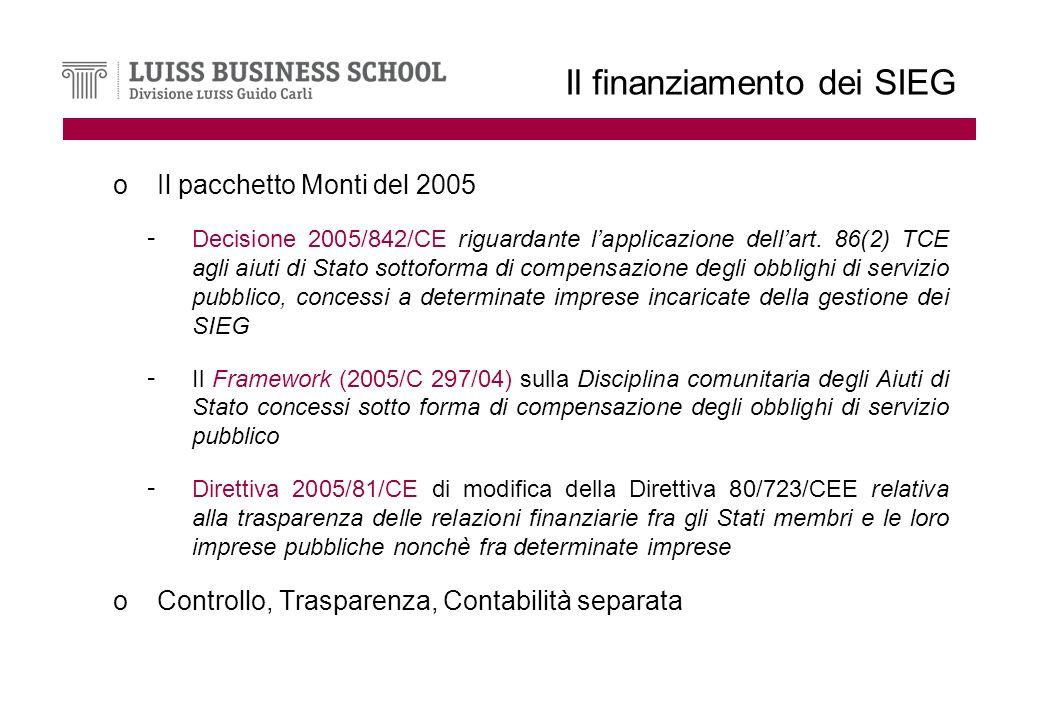 Il finanziamento dei SIEG oIl pacchetto Monti del 2005 - Decisione 2005/842/CE riguardante lapplicazione dellart.