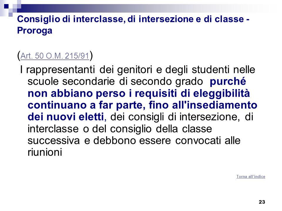 23 Consiglio di interclasse, di intersezione e di classe - Proroga ( Art.