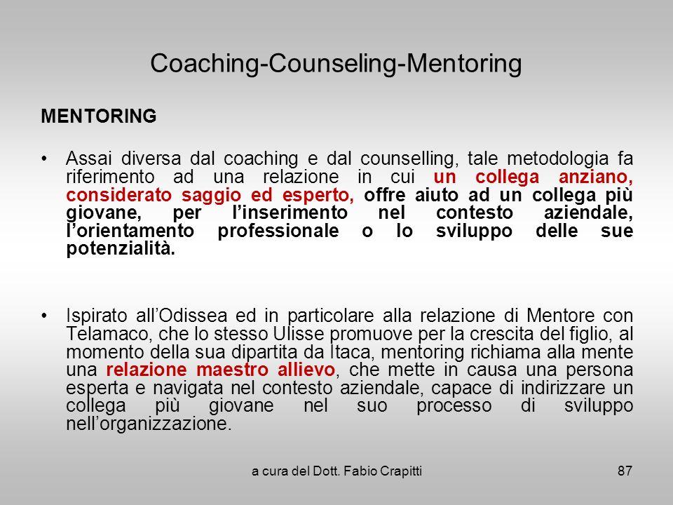 Coaching-Counseling-Mentoring MENTORING Assai diversa dal coaching e dal counselling, tale metodologia fa riferimento ad una relazione in cui un colle
