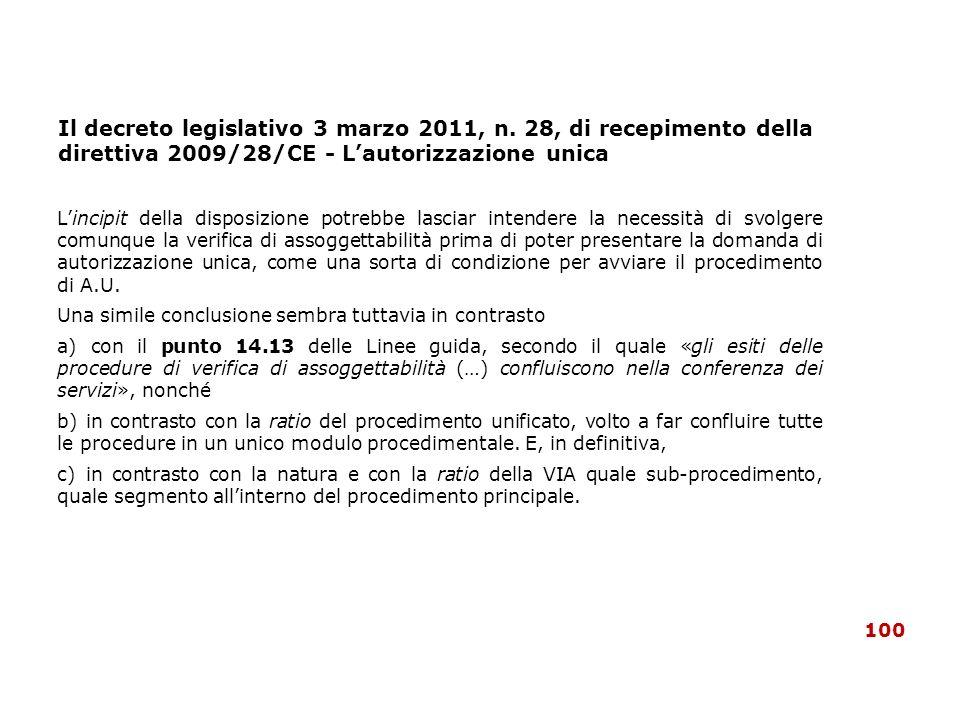 Il decreto legislativo 3 marzo 2011, n. 28, di recepimento della direttiva 2009/28/CE - Lautorizzazione unica Lincipit della disposizione potrebbe las