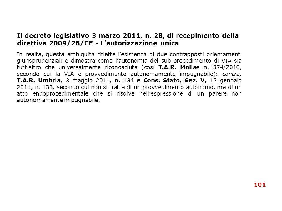 Il decreto legislativo 3 marzo 2011, n. 28, di recepimento della direttiva 2009/28/CE - Lautorizzazione unica In realtà, questa ambiguità riflette les