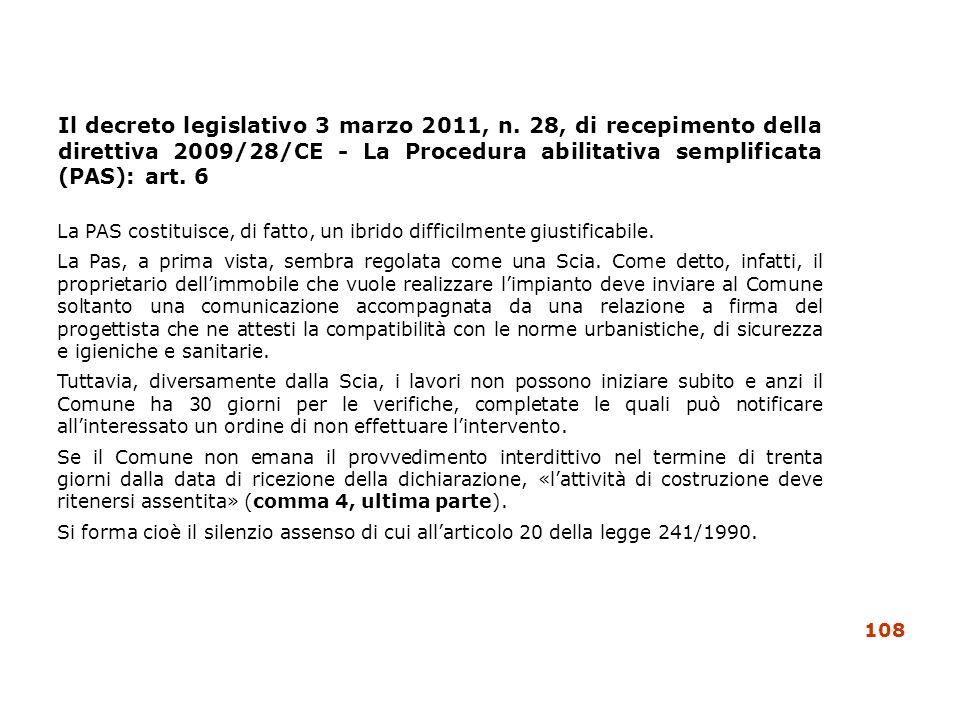 Il decreto legislativo 3 marzo 2011, n. 28, di recepimento della direttiva 2009/28/CE - La Procedura abilitativa semplificata (PAS): art. 6 La PAS cos