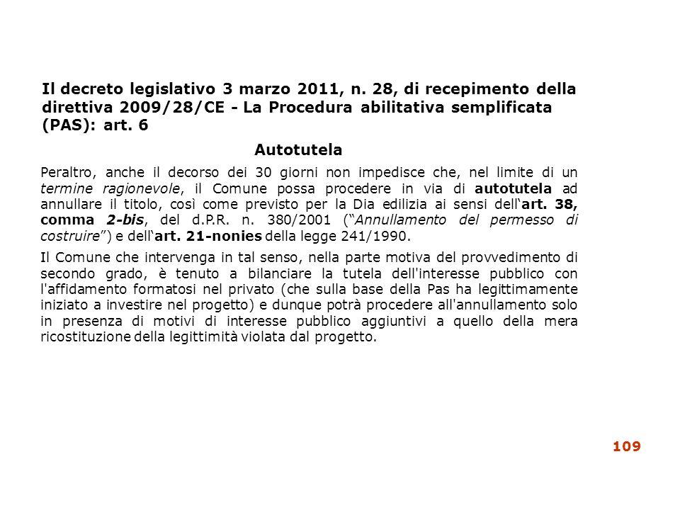 Il decreto legislativo 3 marzo 2011, n. 28, di recepimento della direttiva 2009/28/CE - La Procedura abilitativa semplificata (PAS): art. 6 Autotutela
