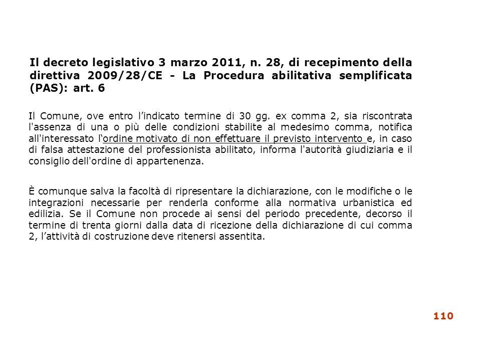 Il decreto legislativo 3 marzo 2011, n. 28, di recepimento della direttiva 2009/28/CE - La Procedura abilitativa semplificata (PAS): art. 6 Il Comune,