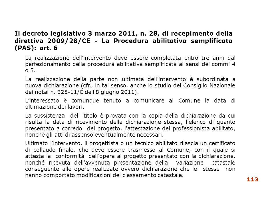 Il decreto legislativo 3 marzo 2011, n. 28, di recepimento della direttiva 2009/28/CE - La Procedura abilitativa semplificata (PAS): art. 6 La realizz