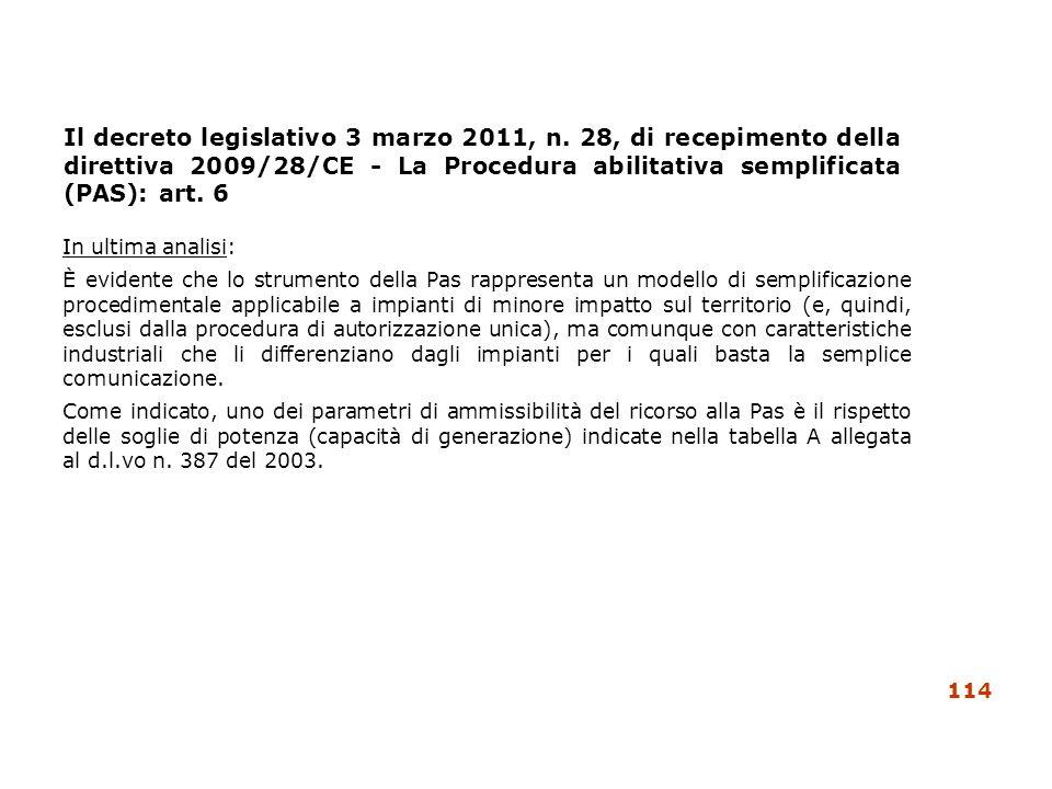 Il decreto legislativo 3 marzo 2011, n. 28, di recepimento della direttiva 2009/28/CE - La Procedura abilitativa semplificata (PAS): art. 6 In ultima