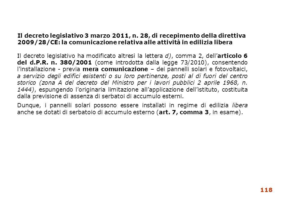 Il decreto legislativo 3 marzo 2011, n. 28, di recepimento della direttiva 2009/28/CE: la comunicazione relativa alle attività in edilizia libera Il d