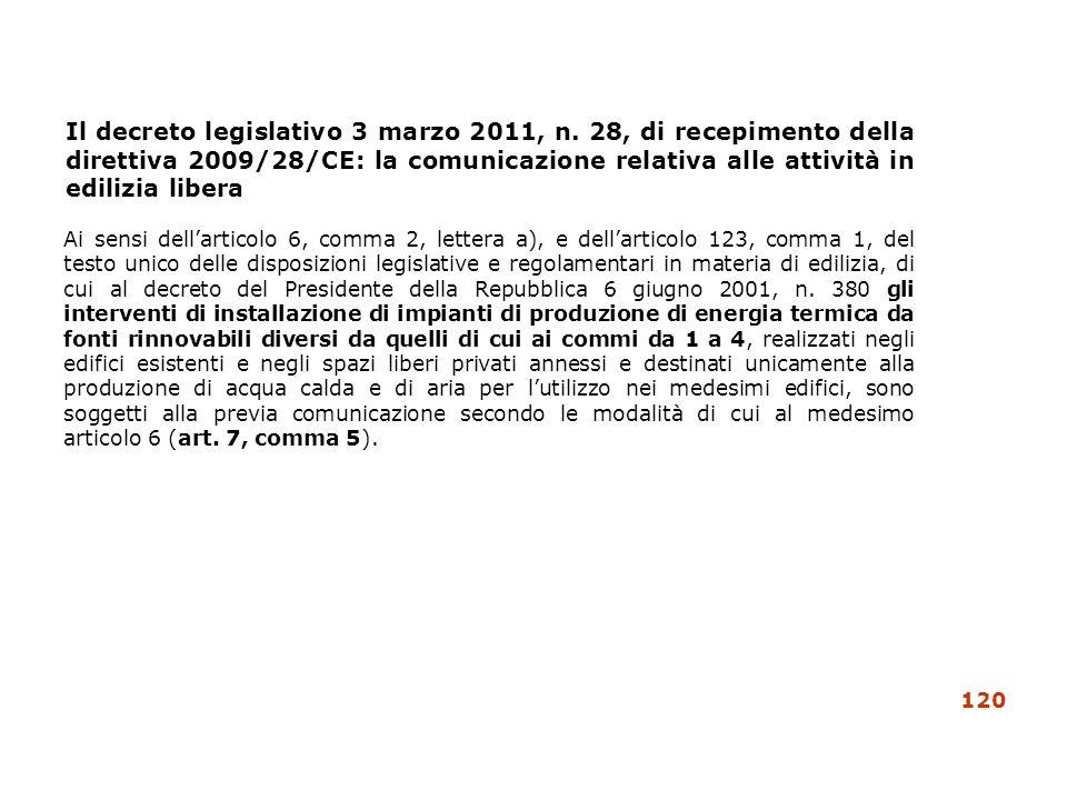 Il decreto legislativo 3 marzo 2011, n. 28, di recepimento della direttiva 2009/28/CE: la comunicazione relativa alle attività in edilizia libera Ai s