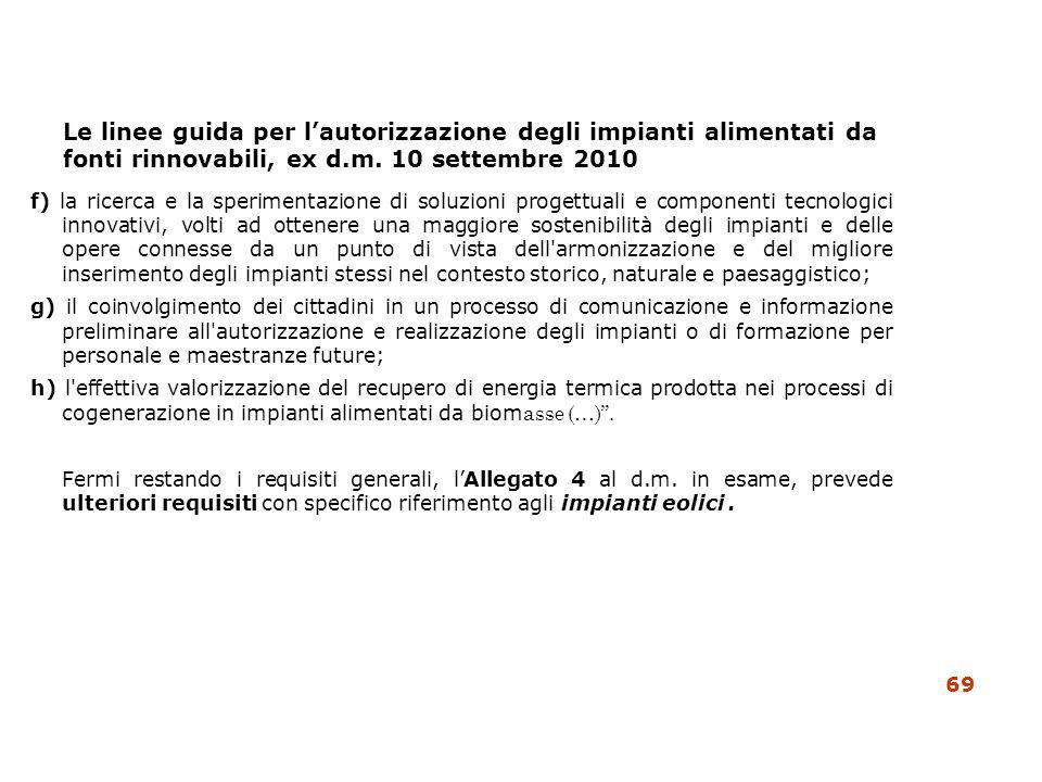 Le linee guida per lautorizzazione degli impianti alimentati da fonti rinnovabili, ex d.m. 10 settembre 2010 f) la ricerca e la sperimentazione di sol