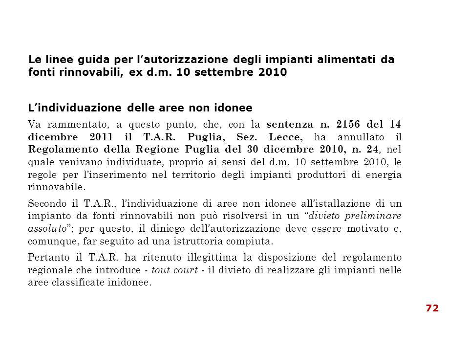 Le linee guida per lautorizzazione degli impianti alimentati da fonti rinnovabili, ex d.m. 10 settembre 2010 Lindividuazione delle aree non idonee Va