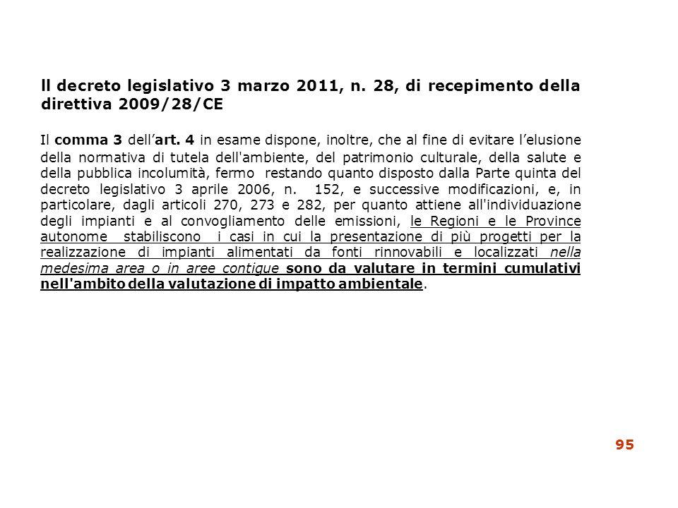 ll decreto legislativo 3 marzo 2011, n. 28, di recepimento della direttiva 2009/28/CE Il comma 3 dellart. 4 in esame dispone, inoltre, che al fine di