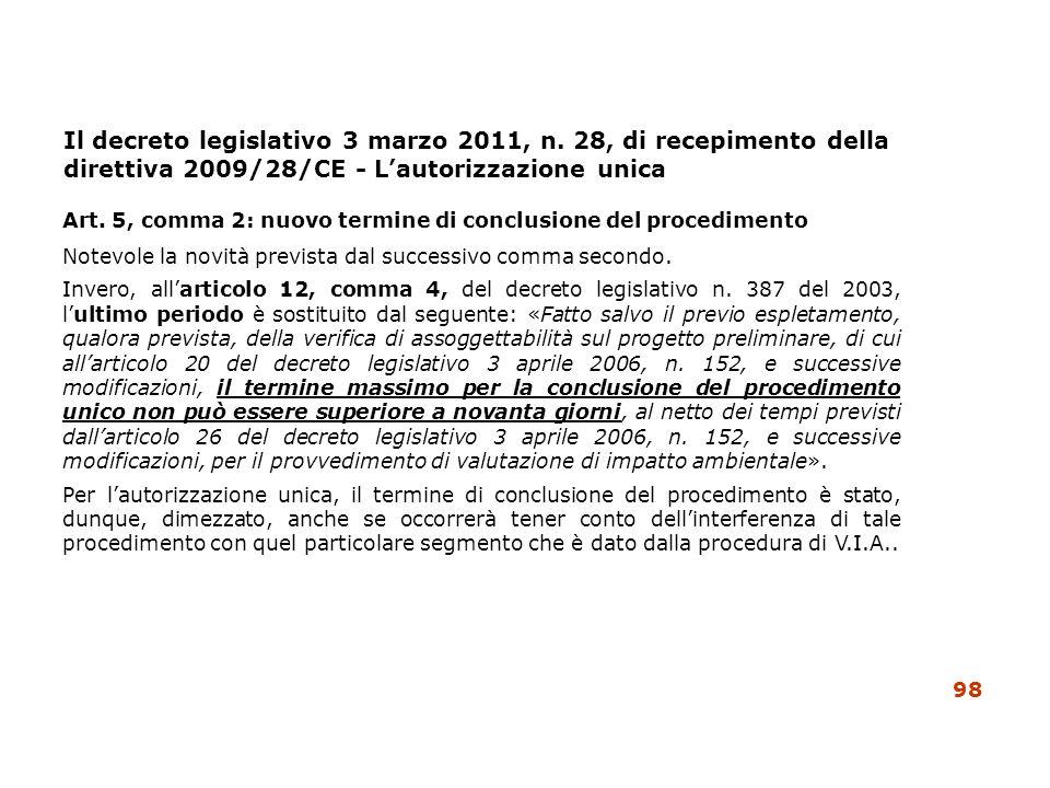 Il decreto legislativo 3 marzo 2011, n. 28, di recepimento della direttiva 2009/28/CE - Lautorizzazione unica Art. 5, comma 2: nuovo termine di conclu