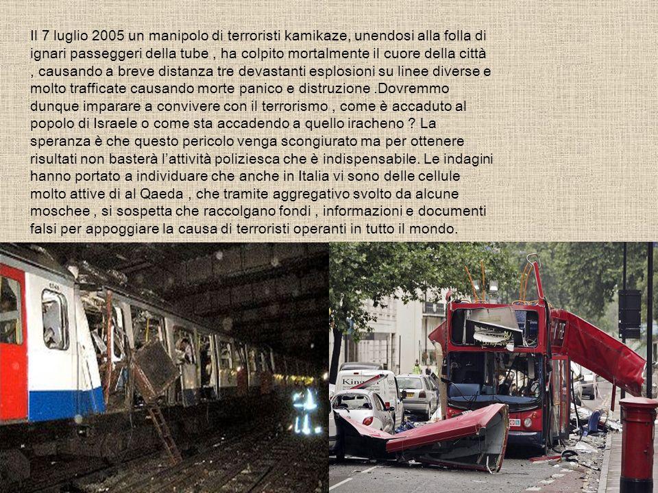 Il 7 luglio 2005 un manipolo di terroristi kamikaze, unendosi alla folla di ignari passeggeri della tube, ha colpito mortalmente il cuore della città,