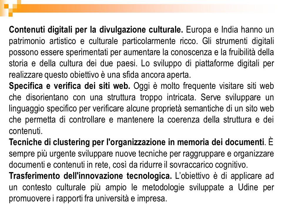 Contenuti digitali per la divulgazione culturale. Europa e India hanno un patrimonio artistico e culturale particolarmente ricco. Gli strumenti digita