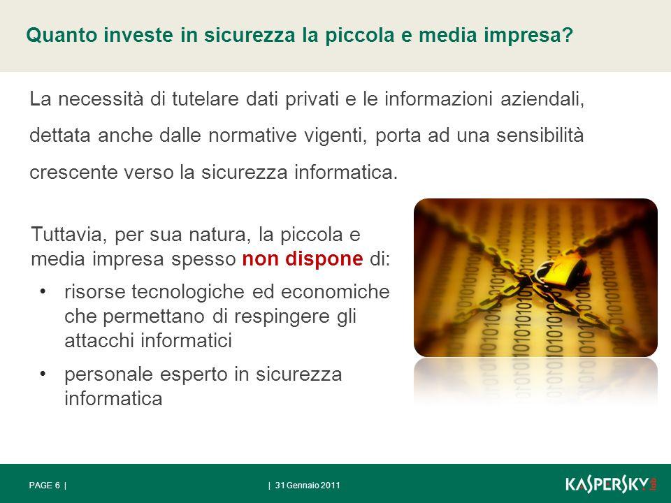 | 31 Gennaio 2011PAGE 6 | Quanto investe in sicurezza la piccola e media impresa.