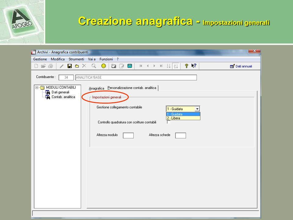 Creazione anagrafica - Impostazioni generali