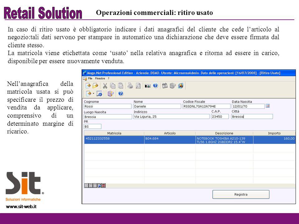www.sit-web.it In caso di ritiro usato è obbligatorio indicare i dati anagrafici del cliente che cede larticolo al negozio:tali dati servono per stamp
