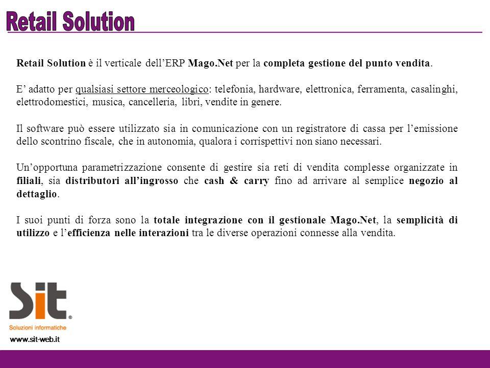 Retail Solution è il verticale dellERP Mago.Net per la completa gestione del punto vendita. E adatto per qualsiasi settore merceologico: telefonia, ha