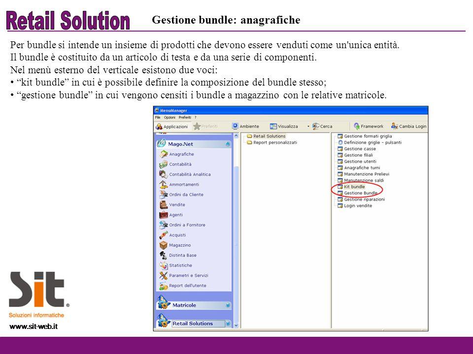 www.sit-web.it Gestione bundle: anagrafiche Per bundle si intende un insieme di prodotti che devono essere venduti come un'unica entità. Il bundle è c