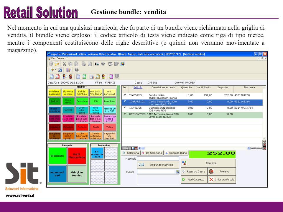 www.sit-web.it Nel momento in cui una qualsiasi matricola che fa parte di un bundle viene richiamata nella griglia di vendita, il bundle viene esploso