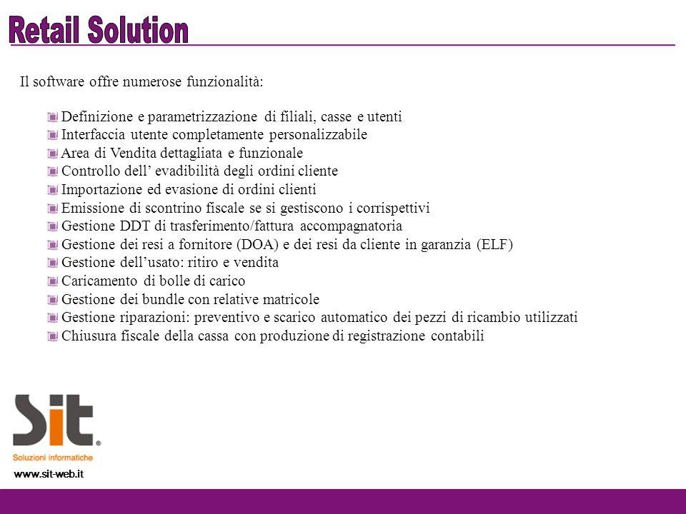 www.sit-web.it Aziende con rete di vendita organizzata in filiali Ogni filiale può essere parametrizzata in modo diverso, dal registro IVA alle causali di magazzino da utilizzare.