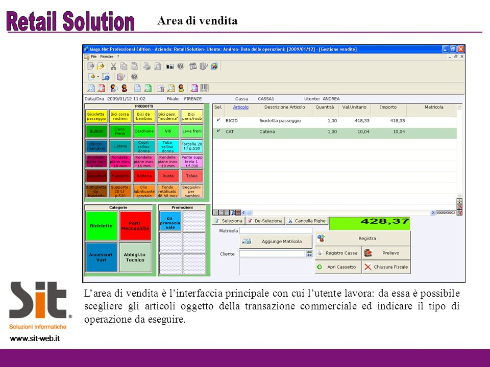 www.sit-web.it Larea di vendita è linterfaccia principale con cui lutente lavora: da essa è possibile scegliere gli articoli oggetto della transazione