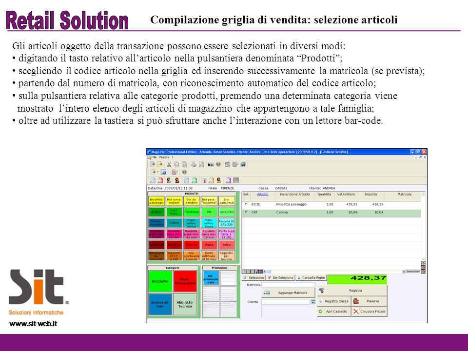 www.sit-web.it Gli articoli oggetto della transazione possono essere selezionati in diversi modi: digitando il tasto relativo allarticolo nella pulsan