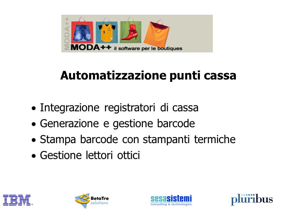 Automatizzazione punti cassa Integrazione registratori di cassa Generazione e gestione barcode Stampa barcode con stampanti termiche Gestione lettori