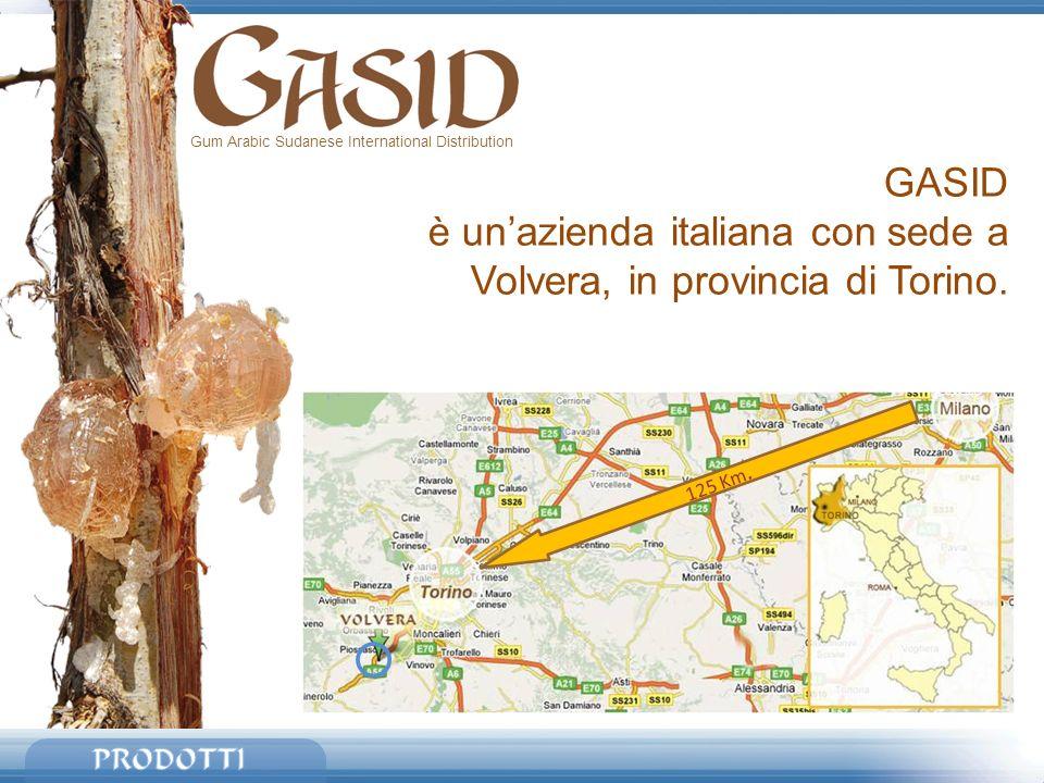 Gum Arabic Sudanese International Distribution GASID è unazienda italiana con sede a Volvera, in provincia di Torino. 125 Km.