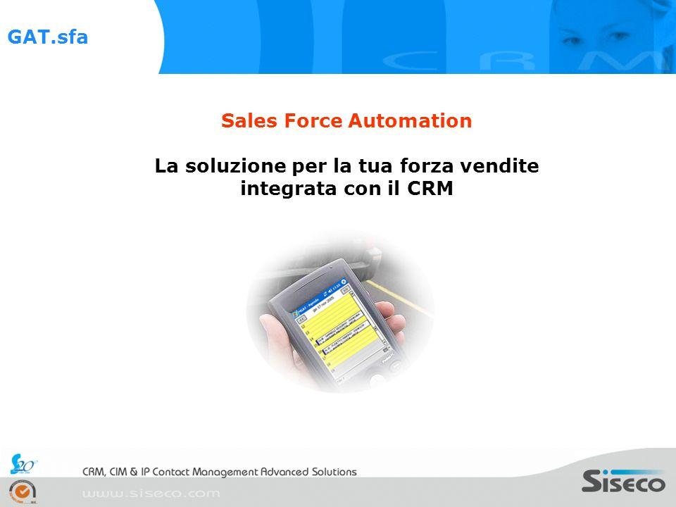 GAT.sfa è una soluzione di Sales Force Automation che permette di ottimizzare i tempi, ridurre i costi e utilizzare meglio le risorse dedicate alle attività di vendita e di presidio dei propri clienti.