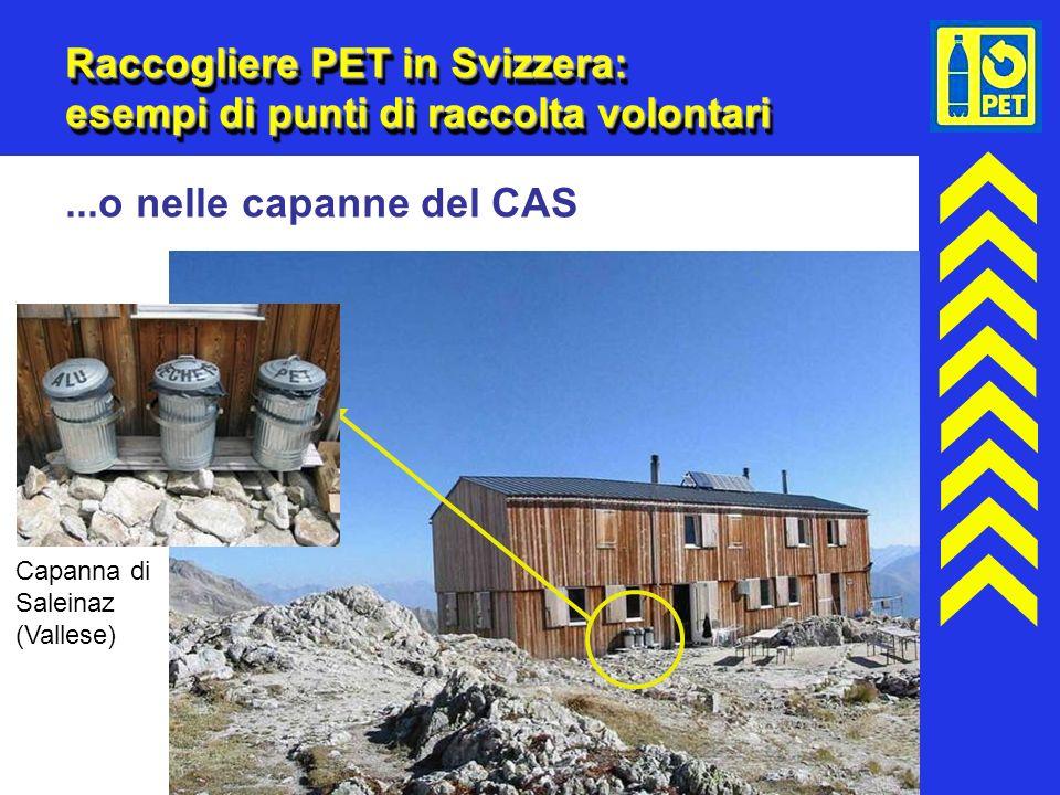 19 Raccogliere PET in Svizzera: esempi di punti di raccolta volontari...o nelle capanne del CAS Capanna di Saleinaz (Vallese)