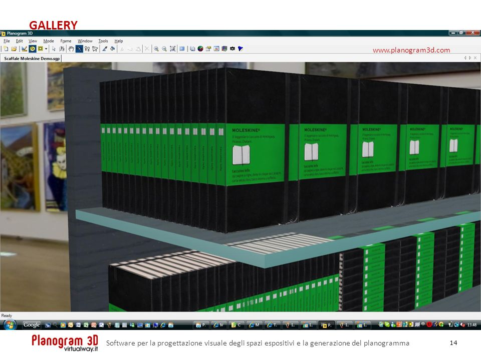 GALLERY 14 Software per la progettazione visuale degli spazi espositivi e la generazione del planogramma www.planogram3d.com
