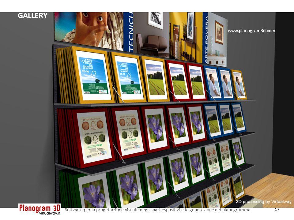 GALLERY 17 Software per la progettazione visuale degli spazi espositivi e la generazione del planogramma www.planogram3d.com