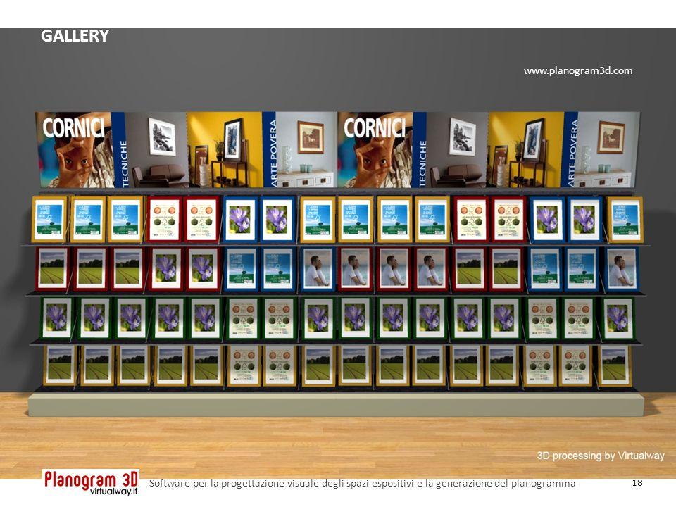 GALLERY 18 Software per la progettazione visuale degli spazi espositivi e la generazione del planogramma www.planogram3d.com