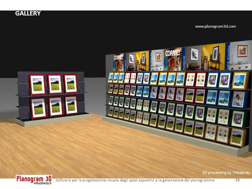 GALLERY 20 Software per la progettazione visuale degli spazi espositivi e la generazione del planogramma www.planogram3d.com